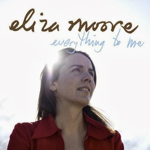 Eliza-Moore-Everything-to-Me